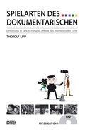 Spielarten des Dokumentarischen, m. DVD