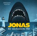 Jonas, der mechanische Hai, 2 Audio-CDs