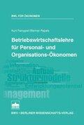 Betriebswirtschaftslehre für Personal- und Organisations-Ökonomen