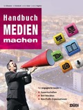 Handbuch Medien machen