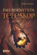 His Dark Materials - Das Bernstein-Teleskop