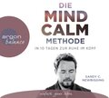 Die Mind Calm Methode, 3 Audio-CDs