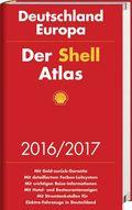 Der Shell Atlas 2016/2017 Deutschland 1:300 000, Europa 1:750 000