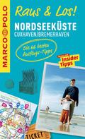 MARCO POLO Raus & Los! Nordseeküste, Cuxhaven, Bremerhaven