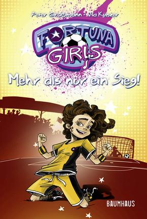 Fortuna Girls - Mehr als nur ein Sieg!