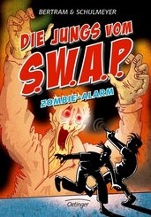 Die Jungs vom S.W.A.P. - Zombie-Alarm