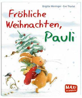 Fröhliche Weihnachten, Pauli! - Maxi Bilderbuch