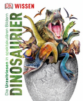 Dinosaurier - Die Urzeitriesen in spektakulären Bildern