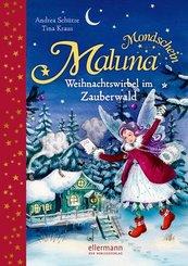 Maluna Mondschein - Weihnachtswirbel im Zauberwald
