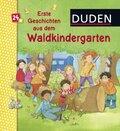 Duden: Erste Geschichten aus dem Waldkindergarten