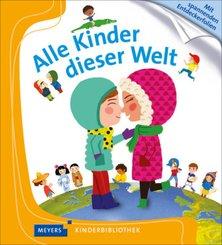 Alle Kinder dieser Welt - Meyers Kinderbibliothek