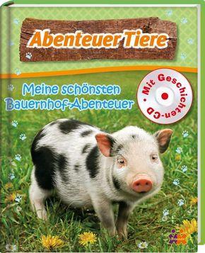 Abenteuer Tiere -  Meine schönsten Bauernhofabenteuer, m. 1 Audio-CD
