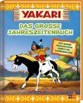 Yakari - Das große Jahreszeitenbuch