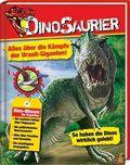 Dinosaurier. Alles über die Kämpfe Urzeitgiganten