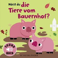 Hörst du die Tiere vom Bauernhof? (Soundbuch)