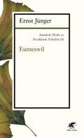 Sämtliche Werke: Eumeswil; Abt.3. Erzähl. Schriften; Bd.20