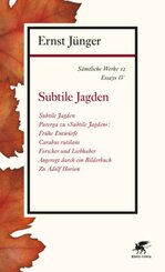 Sämtliche Werke: Subtile Jagden; Abt.2. Essays