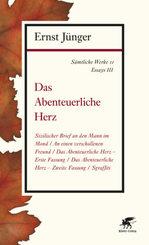 Sämtliche Werke: Das Abenteuerliche Herz; Abt.2. Essays