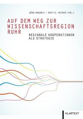 Auf dem Weg zur Wissenschaftsregion Ruhr