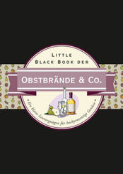 Little Black Book der Obstbrände & Co.