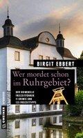 Wer mordet schon im Ruhrgebiet?