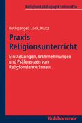 Praxis Religionsunterricht