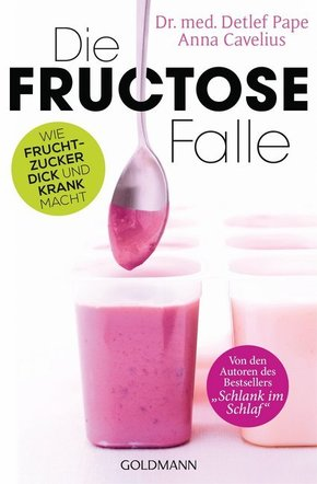 Die Fructose-Falle