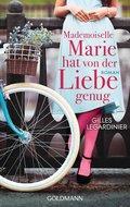 Mademoiselle Marie hat von der Liebe genug