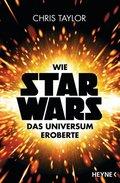 Wie Star Wars™ das Universum eroberte