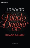 Black Dagger - Rhage & Mary