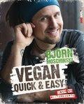 Vegan quick & easy