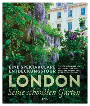 London - seine schönsten Gärten