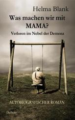Was machen wir mit Mama?