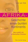 Afrika - Geschichte eines bunten Kontinents
