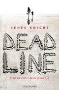 Deadline - Psychologischer Spannungsroman