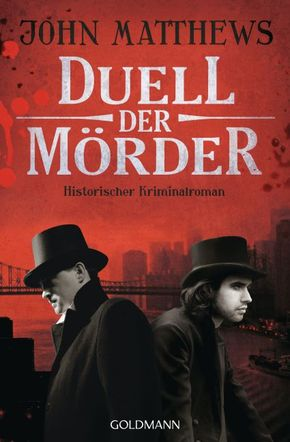 Duell der Mörder - Historischer Kriminalroman