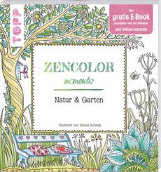 Schwab, Zencolor moments Natur & Garten