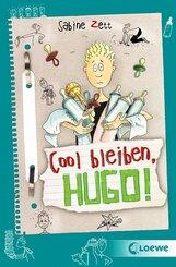 Cool bleiben, Hugo!