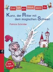 Kuno, der Ritter mit dem magischen Schwert