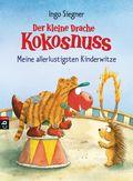 Der kleine Drache Kokosnuss - Meine allerlustigsten Kinderwitze