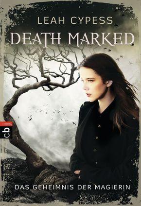 Death Marked - Das Geheimnis der Magierin
