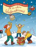 Oh du schöne Weihnachtszeit - Mein großer Rätselspaß für den Advent