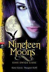 Nineteen Moons: Eine ewige Liebe