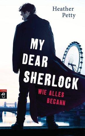 My Dear Sherlock - Wie alles begann