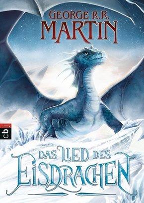 George R. R. Martin - Das Lied des Eisdrachen