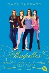 Pretty Little Liars - Skrupellos
