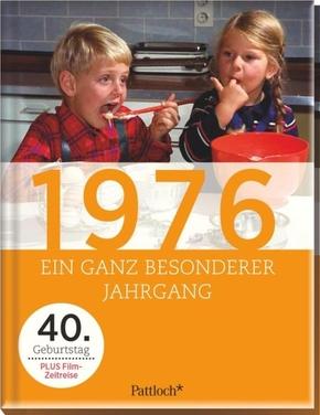 1976, Ein ganz besonderer Jahrgang