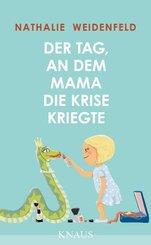 Der Tag, an dem Mama die Krise kriegte