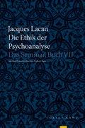 Die Ethik der Psychoanalyse