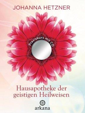 Hausapotheke der geistigen Heilweisen, m. CD-ROM